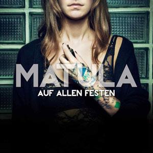 Matula: Auf allen Festen