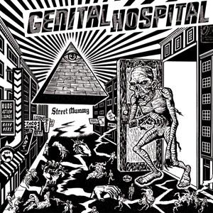 Genital Hospital - Street Mummy